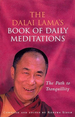 The Dalai Lama's Book of Daily Meditations: The Path to Tranquillity