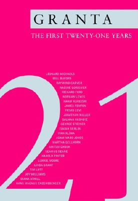 Granta: The First Twenty-One Years