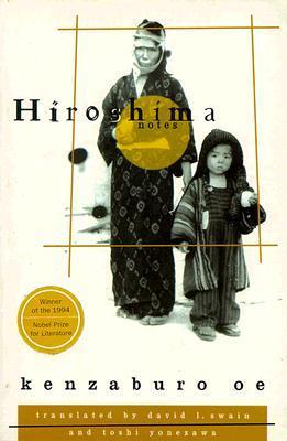Hiroshima Notes by Kenzaburō Ōe