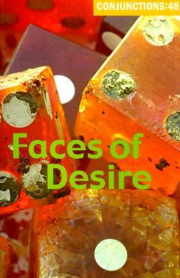 Conjunctions #48, Faces of Desire