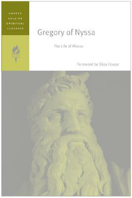 gregory of nyssa the life of moses