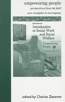 Empowering People: Perspectives from the Field: Introduction to Social Work and Social Welfare
