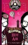 Hot Air (Edgar & Ellen Nodyssey, #1)