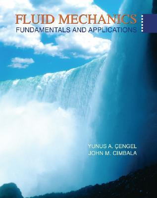 Fluid Mechanics: Fundamentals and Applications [with Student Resources DVD]