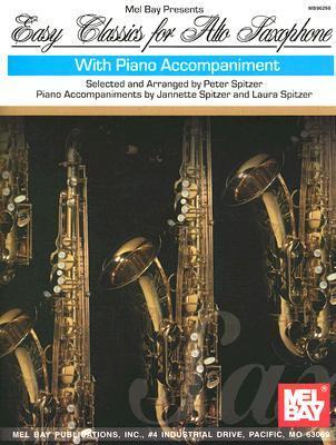 Easy Classics for Alto Saxophone: With Piano Accompaniment