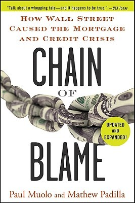 chain-of-blame-how-wall-street-caused-the-mortgage-and-credit-crisis