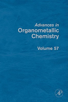 Advances in Organometallic Chemistry, Volume 57