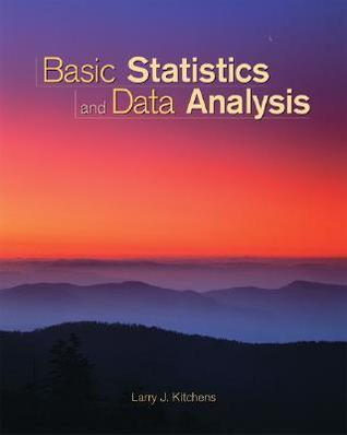 Basic Statistics and Data Analysis (with CD-ROM and Infotrac) [With CDROM and Infotrac]