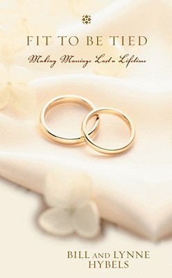 Fit to Be Tied: Making Marriage Last a Lifetime