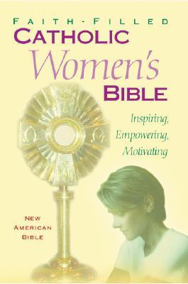 The New American Bible - Faith Filled Catholic Women's Bible