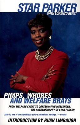 Pimps, Whores and Welfare Brats by Star Parker