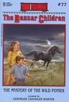 The Mystery of the Wild Ponies (The Boxcar Children, #77)