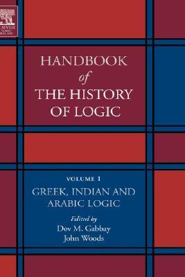 handbook-of-the-history-of-logic-volume-1-greek-indian-and-arabic-logic