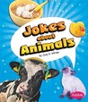 Jokes about Animals by Judy A. Winter