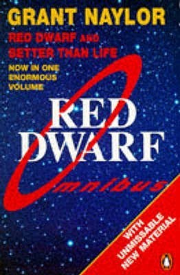 Red Dwarf Omnibus: Infinity Welcomes Careful Drivers & Better Than Life (Red Dwarf #1-2)