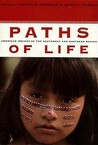Paths of Life: American Indians of the Southwest and Northern Mexico