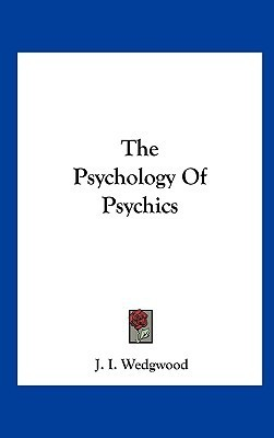 The Psychology of Psychics