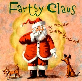 Fartsy Claus by Mitch Chivus