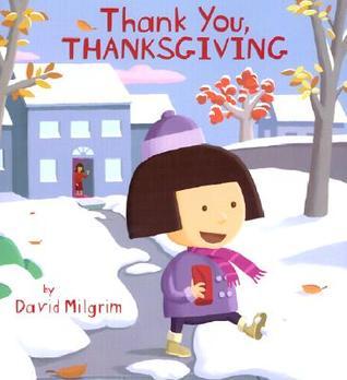 Thank You, Thanksgiving by David Milgrim