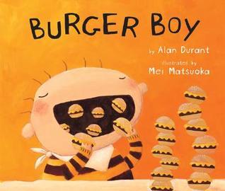 Burger Boy by Alan Durant