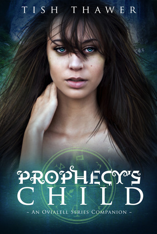 Prophecy's Child (Ovialell, #0.5)