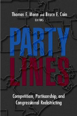 Party Lines: Competition, Partisanship, and Congressional Redistricting