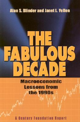 The Fabulous Decade by Alan S. Blinder