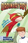 The Return of Meteor Boy? (The Extraordinary Adventures of Ordinary Boy, #2)