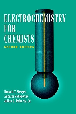 Electrochemistry for Chemists, Second Edition
