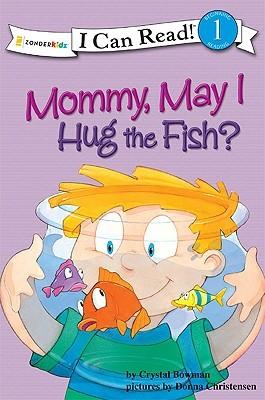 Mommy May I Hug a Fish: Biblical Values Descargar google books kindle