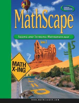 Mathscape: Seeing and Thinking Mathematically, Course 3, Consolidated Student Guide