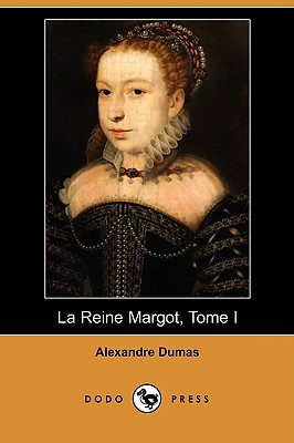 La Reine Margot, Tome I