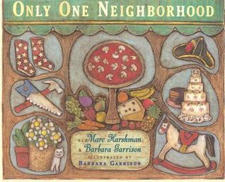 Only One Neighborhood