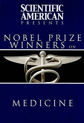 Nobel Prize Winners on Medicine