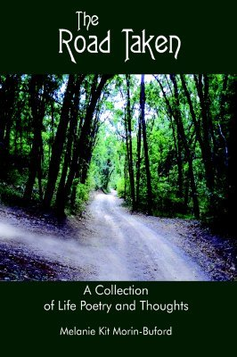 The Road Taken: A Collection of Life Poetry and Thoughts