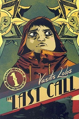 The Last Call Book 1 by Vasilis Lolos
