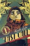 The Last Call Book 1