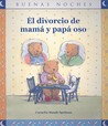 El Divorcio de Mama y Papa Oso