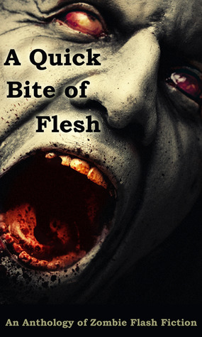 A Quick Bite of Flesh