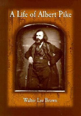 A Life of Albert Pike