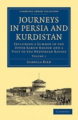 Journeys In Persia And Kurdistan Volume One