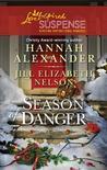 Season of Danger by Hannah Alexander