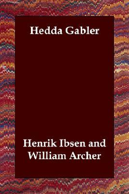 a literary analysis of the character hedda gabler by henrik ibsen In lieu of an abstract, here is a brief excerpt of the content: hedda gabler: the past recaptured sandra e saari • most scholarly criticism of henrik ibsen's hedda gabler inevitably focuses on an analysis of hedda's character and motives.