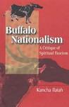 Buffalo Nationalism: A Critique of Spiritual Fascism