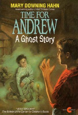 Ebook Time for Andrew: A Ghost Story by Mary Downing Hahn DOC!