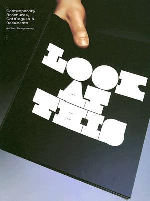 Look at This: Contemporary Brochures, Catalogues & Documents