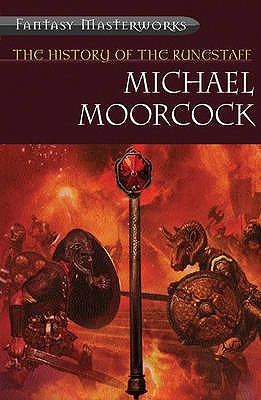 The History of the Runestaff by Michael Moorcock