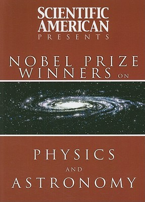 Nobel Prize Winners on Physics and Astronomy