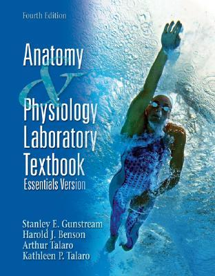 Anatomy & Physiology Laboratory Textbook, Essentials Version