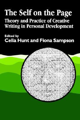 The Self on the Page: Theory and Practice of Creative Writing in Personal Development